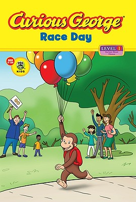 """Curious George Race Day (CGTV Reader) (Curious George - Level 1), """"Rey, H. A."""""""
