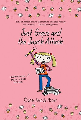 Image for Just Grace and the Snack Attack (The Just Grace Series)