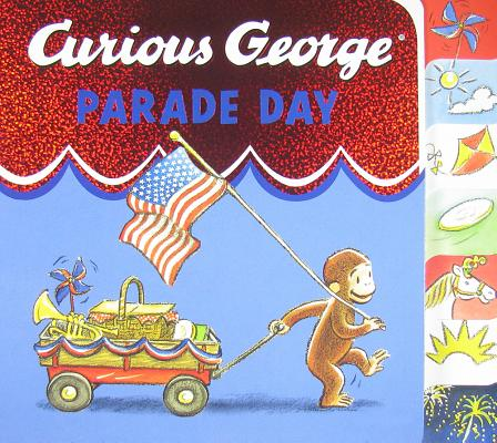 "Curious George Parade Day tabbed board book, ""Rey, H. A."""