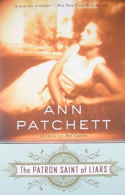 "Patron Saint of Liars, ""Patchett, Ann"""