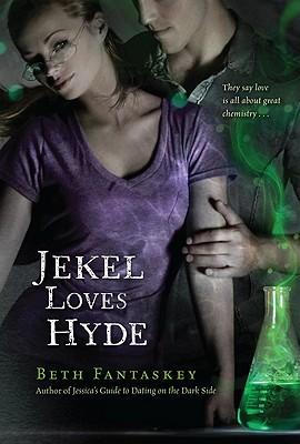 Jekel Loves Hyde, Beth Fantaskey