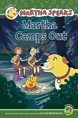 """Martha Speaks: Martha Camps Out (Reader), """"Meddaugh, Susan"""""""