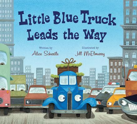 """Little Blue Truck Leads the Way, """"Schertle, Alice"""""""