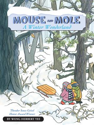 Mouse and Mole, A Winter Wonderland (A Mouse and Mole Story), Yee, Wong Herbert