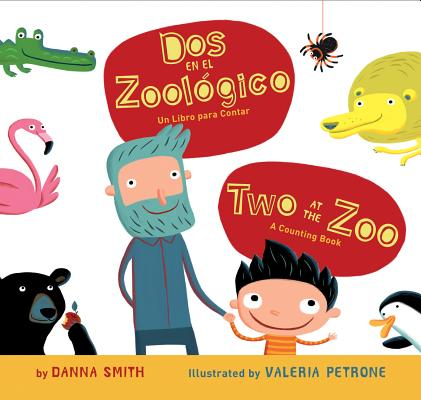 """Dos en el zoologico/Two at the Zoo bilingual board book, """"Smith, Danna"""""""