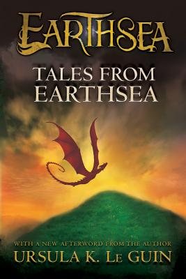 "Tales from Earthsea (The Earthsea Cycle), ""Le, Ursula K. Guin"""