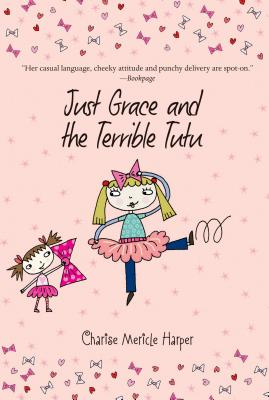 Image for Just Grace and the Terrible Tutu (The Just Grace Series)