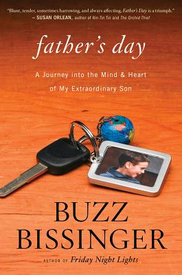 Image for Father's Day: A Journey into the Mind and Heart of My Extraordinary Son