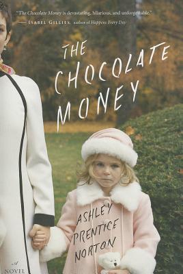 The Chocolate Money, Ashley Prentice Norton