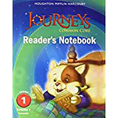 Image for Journeys: Common Core Reader's Notebook Consumable Volume 1 Grade 1;Houghton Mifflin Harcourt Journeys