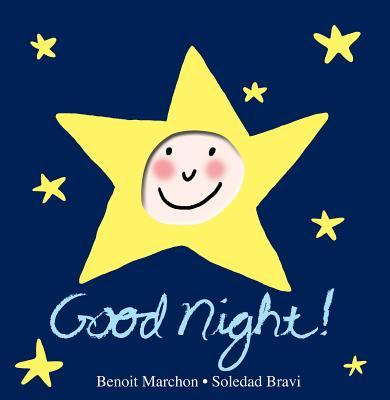 """Good Night!: A Peek-a-Boo Book, """"Marchon, Benoit"""""""