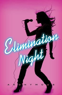 Elimination Night: A Novel, Anonymous