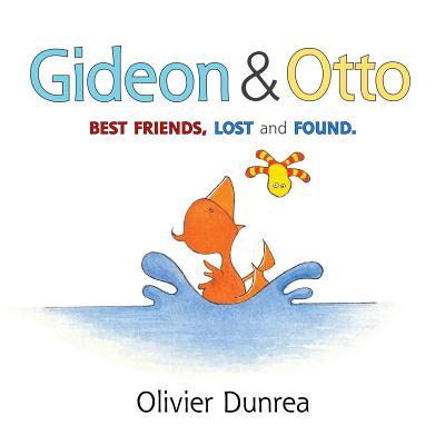 """Gideon and Otto (Gossie & Friends), """"Dunrea, Olivier"""""""