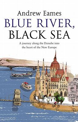 Blue River, Black Sea, Eames, Andrew
