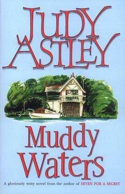 Muddy Waters, Astley, Judy