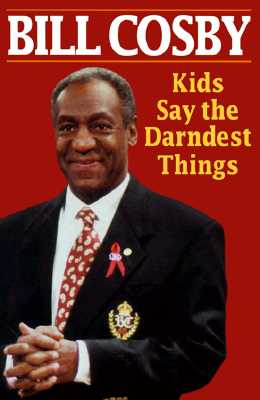 Image for Kids Say The Darndest Things