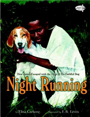 Night Running, Elisa Carbone (Author), Earl B. Lewis  (Author)