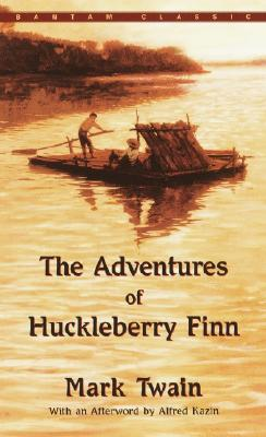 The Adventures of Huckleberry Finn (Bantam Classic), Twain, Mark