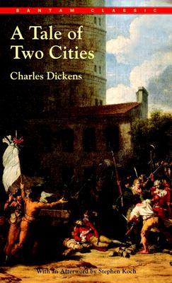 A Tale of Two Cities (Bantam Classic), Dickens, Charles