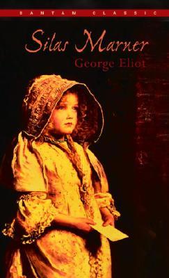 Silas Marner (Bantam Classics), Eliot, George