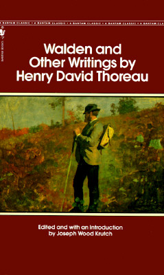 Walden and Other Writings, HENRY DAVID THOREAU