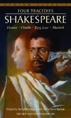 Image for Four Tragedies: Hamlet, Othello, King Lear, Macbeth (Bantam Classics)