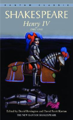 Henry IV, Part One (Bantam Classic), William Shakespeare