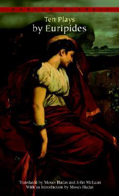Ten Plays by Euripides, Euripides