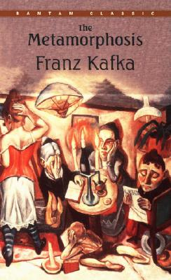 The Metamorphosis (Bantam Classics), Franz Kafka