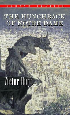 The Hunchback of Notre Dame (Bantam Classics), VICTOR HUGO