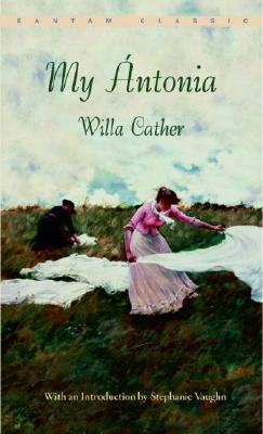 "My �ntonia (Bantam Classic), ""Cather, Willa"""