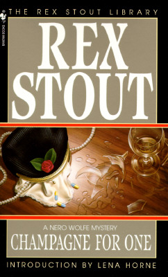 Champagne for One (Nero Wolfe Mysteries), Rex Stout
