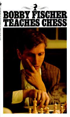 Bobby Fischer Teaches Chess, Bobby Fischer