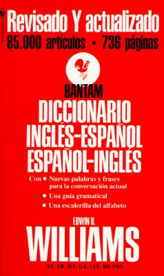 Diccionario español/inglés inglés/español: Bantam, Edwin B. Williams
