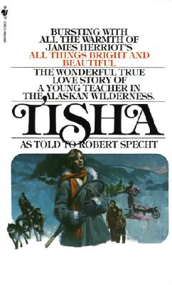Image for Tisha: The Story of a Young Teacher in the Alaska Wilderness
