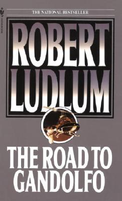The Road to Gandolfo, ROBERT LUDLUM