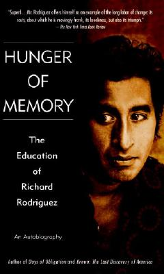 Image for Hunger of Memory : The Education of Richard Rodriguez