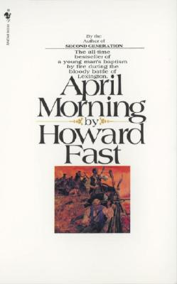 "April Morning, ""Fast, Howard"""