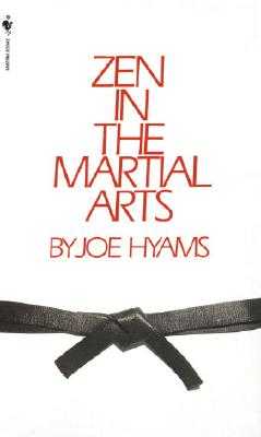 Zen in the Martial Arts, Hyams, Joe