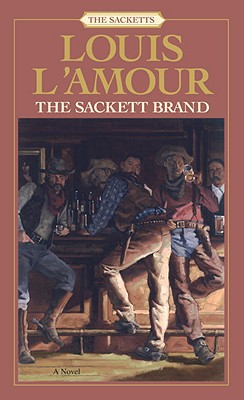 The Sackett Brand: The Sacketts (Sacketts), Louis L'Amour