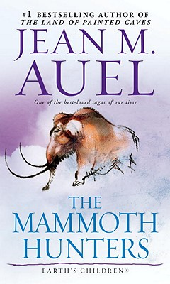 Mammoth Hunters, The, Auel, Jean M.