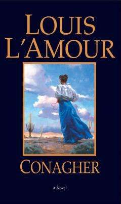Conagher, LOUIS LAMOUR