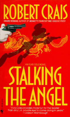 Stalking the Angel (Elvis Cole, Book 2), Crais, Robert