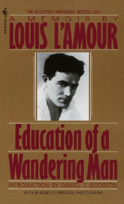 Education of a Wandering Man, LOUIS L'AMOUR
