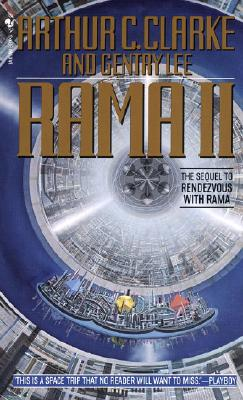 Rama II: The Sequel to Rendezvous with Rama, Arthur C. Clarke, Gentry Lee