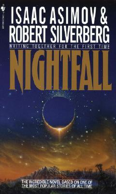 Nightfall (Bantam Spectra Book), ISAAC ASIMOV, ROBERT SILVERBERG
