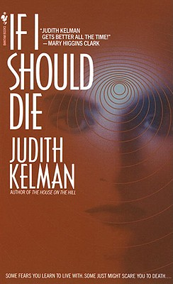 If I Should Die, Kelman, Judith