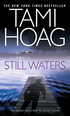 Still Waters: A Novel, Hoag, Tami