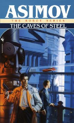 Image for Caves of Steel (Robot City (Paperback))
