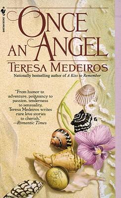 Once an Angel, TERESA MEDEIROS